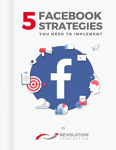 5 FACEBOOK STRATEGIES YOU NEED TO IMPLEMENT